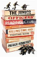 ISBN: 1846141869 The Junior Officers' Reading Club - Patrick Hennessey