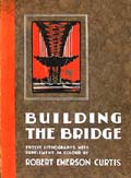 Building the Bridge by Robert Emerson Curtis