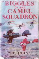 Biggles of the Camel Squadron 1934