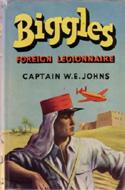 Biggles Foreign Legionnaire
