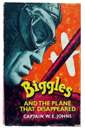 Biggles and the Plane that Disappeared