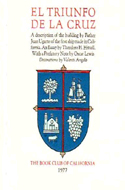 El Triunfo de la Cruz. A description of the building by Father Juan Ugarte of the first ship made in California by Theodore H. Hittell