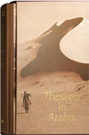 Thesiger in Arabia (2 vols) by Wilfred Thesiger