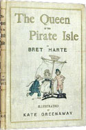 The Queen of the Pirate Isle by Bret Harte