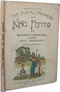 The Royal Progress of King Pepito by Beatrice F. Cresswell