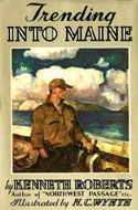 Trending into Maine by Kenneth Roberts, Illustrated by N.C. Wyeth