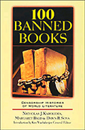 100 Banned Books: Censorship Histories of World Literature by Nicholas J. Karolides