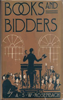 Books and Bidders by A.S.W. Rosenbach