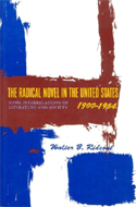 The Radical Novel in the United States 1900-1954 by Walter B. Rideout