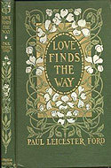 Love Finds the Way by Paul Leicester Ford