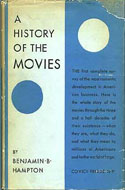 A History of the Movies by Benjamin B. Hampton
