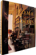 At Home with Books: How Booklovers Live with and Care for Their Libraries by Estelle Ellis
