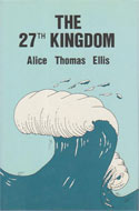The 27th Kingdom by Alice Thomas Ellis