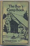 The Boy's Camp Book by Edward Cave