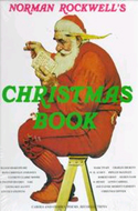 Norman Rockwell's Christmas Book by Molly Rockwell