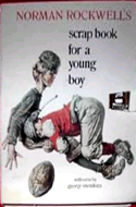 Norman Rockwell's Scrap Book for a Young Boy