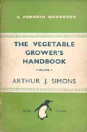 The Vegetable Grower�s Handbook by A.J. Simons (Vol. 1 or 2)