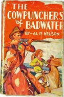 The Cowpunchers of Badwater by Al Nelson