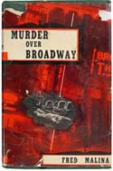 Murder over Broadway by Fred Malina
