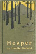 Hesper by Hamlin Garland