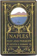 Naples Past and Present by Arthur H. Norway