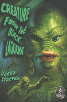 Creature from the Black Lagoon by Vargo Statten