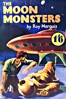 The Moon Monsters by Roy Marquis