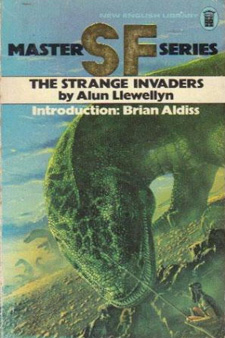The Strange Invaders by David William (Alun) Llewellyn