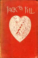 Jack and Jill: A Fairy Story by Greville MacDonald