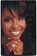 Between Each Line Of Pain And Glory: My Life Story by Gladys Knight