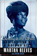 Dancing in the Street: Confessions of a Motown Diva by Martha Reeves