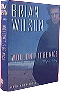 Wouldn't It Be Nice: My Own Story by Brian Wilson