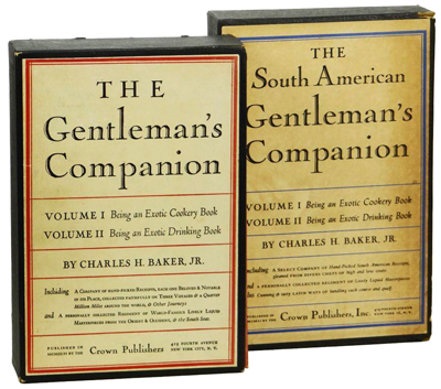 The Gentleman's Companion and The South American Gentleman's Companion by Charles H. Baker