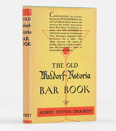 The Old Waldorf-Astoria Bar Book by Albert Stevens Crockett