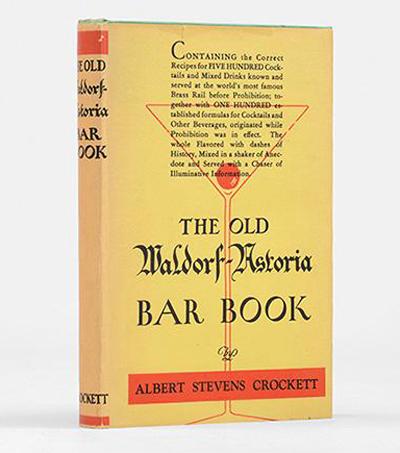 The Old Waldorf-Astoria Bar Book by Albert Stevens Crockett