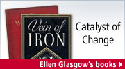 Catalyst of Change: Ellen Glasgow