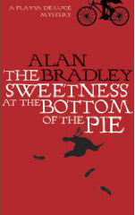 ISBN 0752891936  The Sweetness at the Bottom of the Pie by Alan Bradley