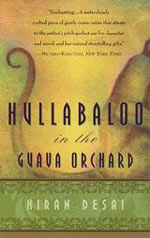 Kiran Desai - Hullabaloo in the Guava Orchard