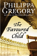 The Favored Child by Philippa Gregory