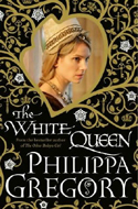 The White Queen by Philippa Gregory
