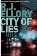 City of Lies by R.J. Ellory