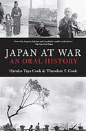 Japan at War: An Oral History by Haruko Taya Cook and Theodore F. Cook