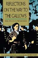 Reflections on the Way to the Gallows: Rebel Women in Prewar Japan by Mikiso Hane
