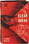 Clean Break by Lionel White (1955)