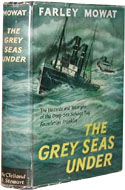 The Grey Seas Under by Farley Mowat (1958)