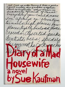 The Diary of a Mad Housewife by Sue Kaufman