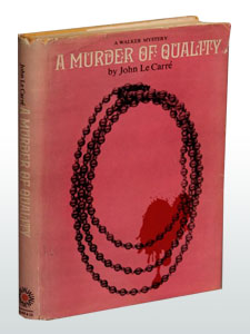 A Murder of Quality by John LeCarre