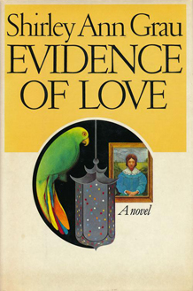 Evidence of Love by Shirley Ann Grau