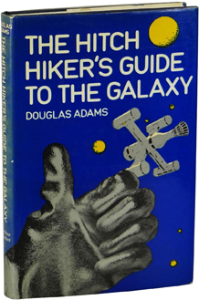 The Hitch Hiker's Guide to the Galaxy by Douglas Adams