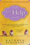 The Help by Kathryn Stockett